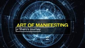 The Art of Manifesting - Episode 4: Passing The First Threshold